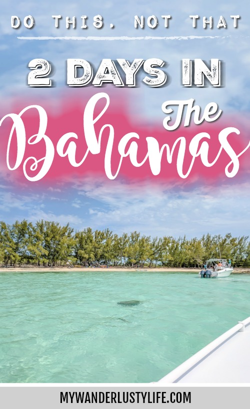 Do This, Not That // 2 Days in The Bahamas | How to spend 2 days in The Bahamas, dos and don'ts and travel tips. You can swim with pigs, stay at Atlantis Resort, check out other islands, eat great seafood, lay around on the beaches, etc. #TheBahamas #Bahamas #honeymoon #timebudgettravel #beach #caribbean