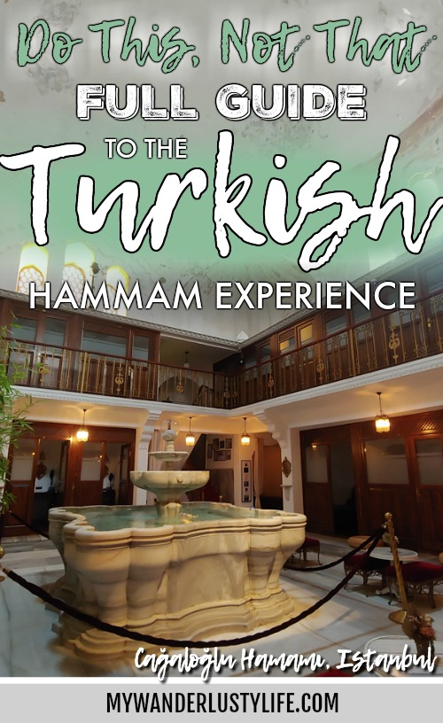 Do This, Not That // The Turkish Hammam Experience, Tips for visiting a Turkish Bath in Istanbul, Cagaloglu Hamami #hamam #hammam #turkishbath #istanbul #turkey #traveltips