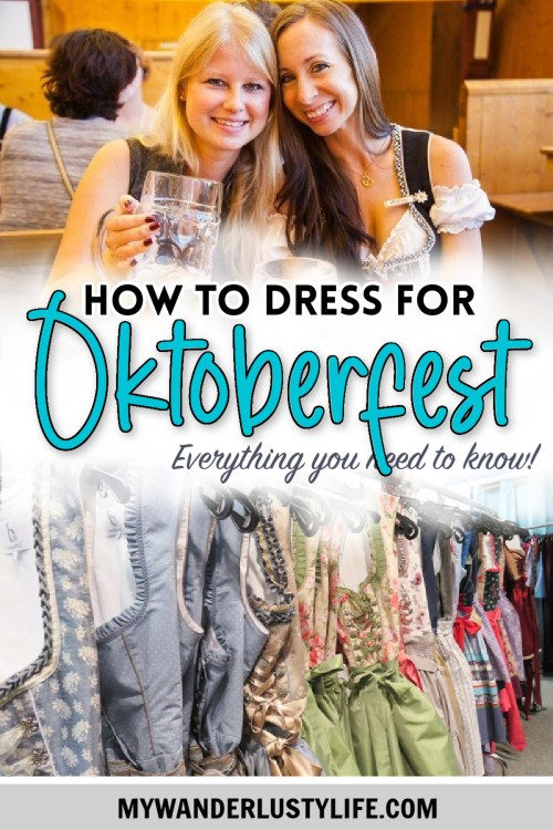 How to dress for Oktoberfest, a Complete and Honest Oktoberfest Packing Guide for dirndls   What to wear to Oktoberfest in Munich, Germany #oktoberfest #dirndl #munich #germany #festival #beerfestival #lederhosen