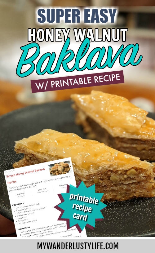 Simple Honey Walnut Baklava Recipe with printable recipe card | Easy to make Greek-style Baklava #baklava #greekfood