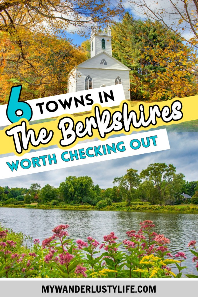6 Easygoing Towns in the Berkshires You Need to Visit | Pittsfield, Stockbridge, Lenox, Great Barrington, Adams, North Adams, Massachusetts, New York #berkshires #mywanderlustylife #massachusetts
