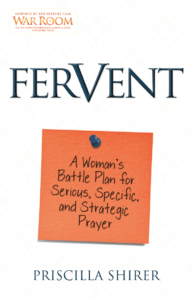 Fervent by Priscilla Shirer - Book Review