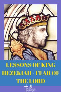 Old Testament Lessons, King Hezekiah, Fear of the Lord