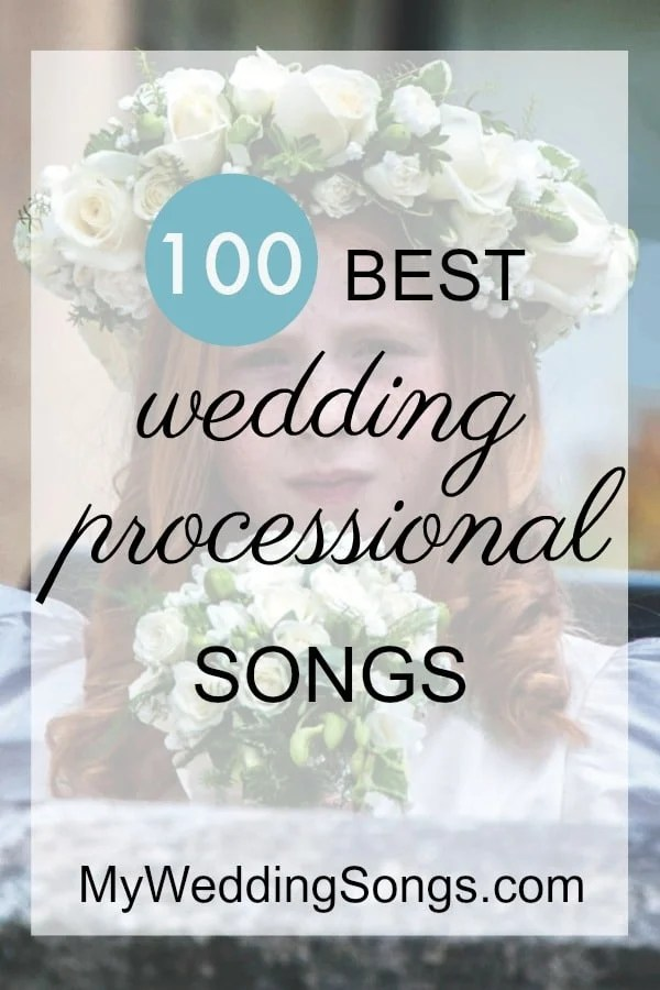 Popular Wedding Processional Songs