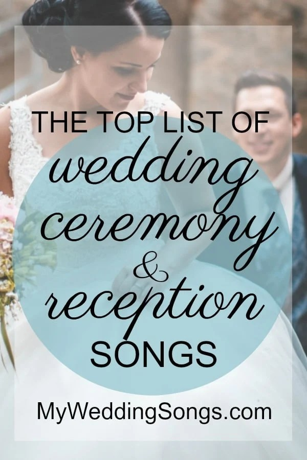 Wedding Song Lists For Ceremony and Reception  My Wedding Songs