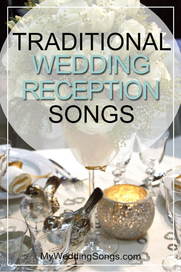 Traditional Wedding Reception Songs  Song Lists