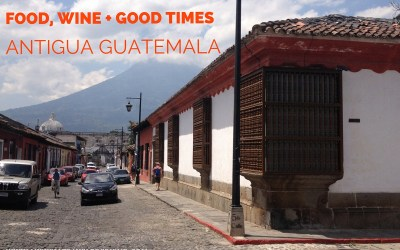 Why I love family friendly Antigua Guatemala