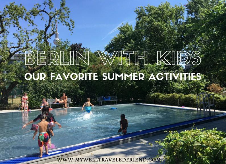 Berlin with kids, our favorite summer activities