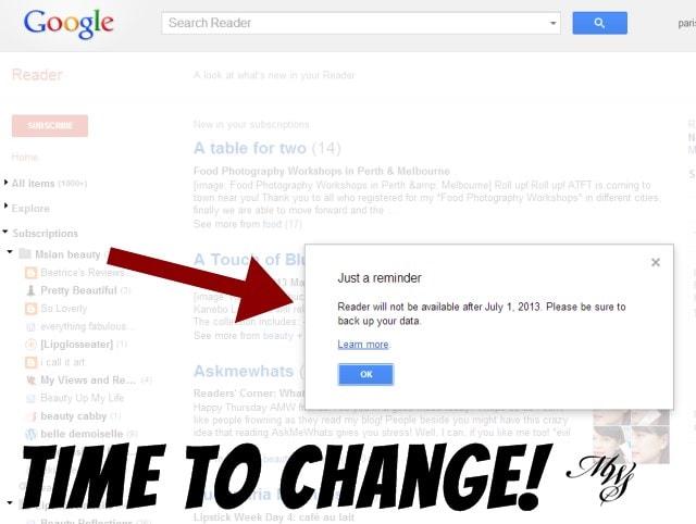 Don't let change leave you behind! Google Reader retires