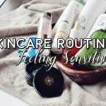 My Skincare Routine August 2017 : Healing Sensitive Skin and Products I used