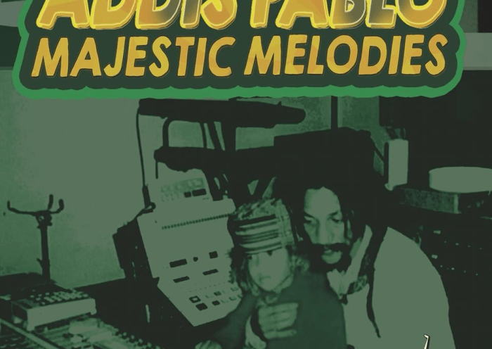 Addis Pablo - Majestic Melodies