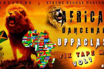 African Dancehall Uppaclass Fixtape