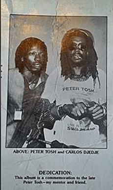Carlos Djedje and Peter Tosh