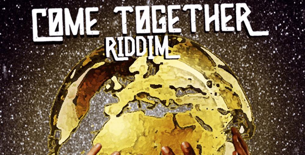 Come Together Riddim