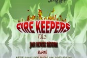 Fire Keepers Vol 2