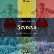 Kevin Killer - Seyeeya