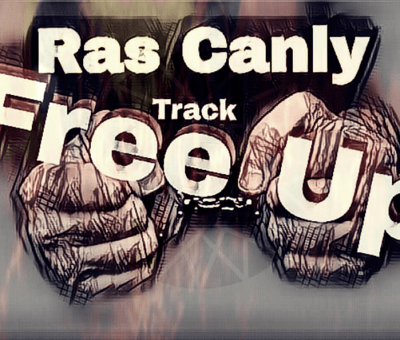 Ras Canly - Free Up