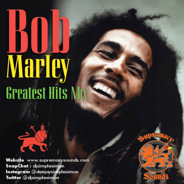 Bob Marley Greatest Hits Mix - Supremacy Sounds