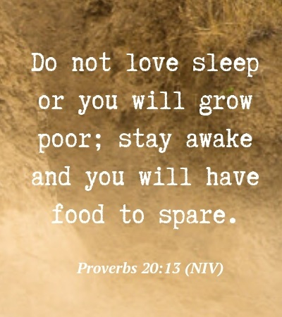 Bible Verse about Sleeping Too Much - Mzuri Springs