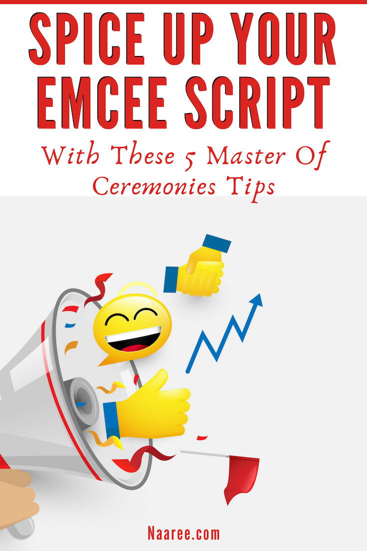 5 Master Of Ceremonies Tips To Spice Up Your Emcee Script