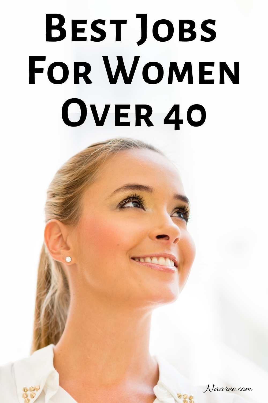 Best Jobs For Women Over 40