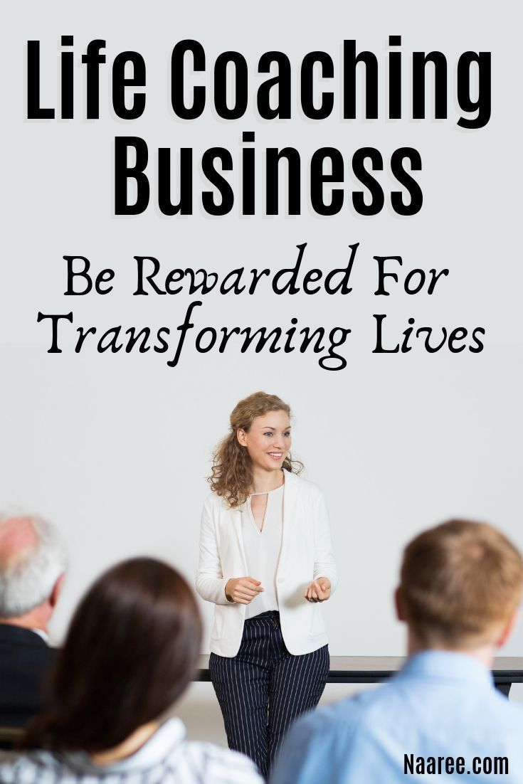 Life Coaching Business Be Rewarded For Transforming Lives