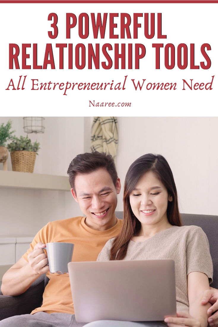 Powerful Relationship Tools All Entrepreneurial Women Need