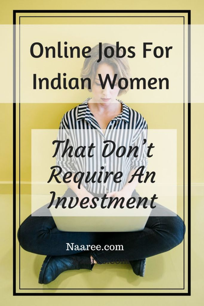 Online Jobs For Indian Women That Don't Require An Investment