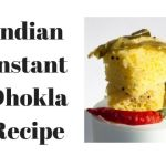 Indian Instant Dhokla Recipe
