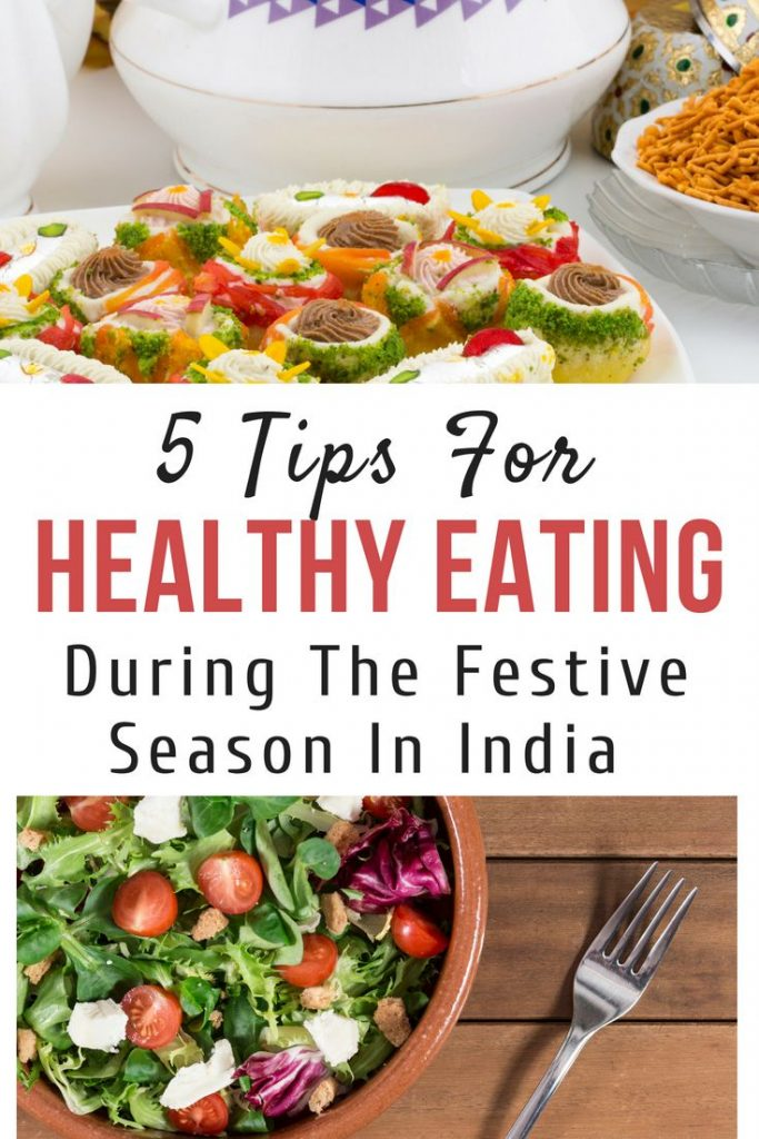 5 Tips For Healthy Eating During The Festive Season In India