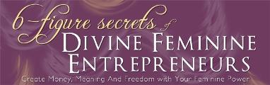 The 10 Essential Keys To A Divine Feminine Lifestyle Business 1