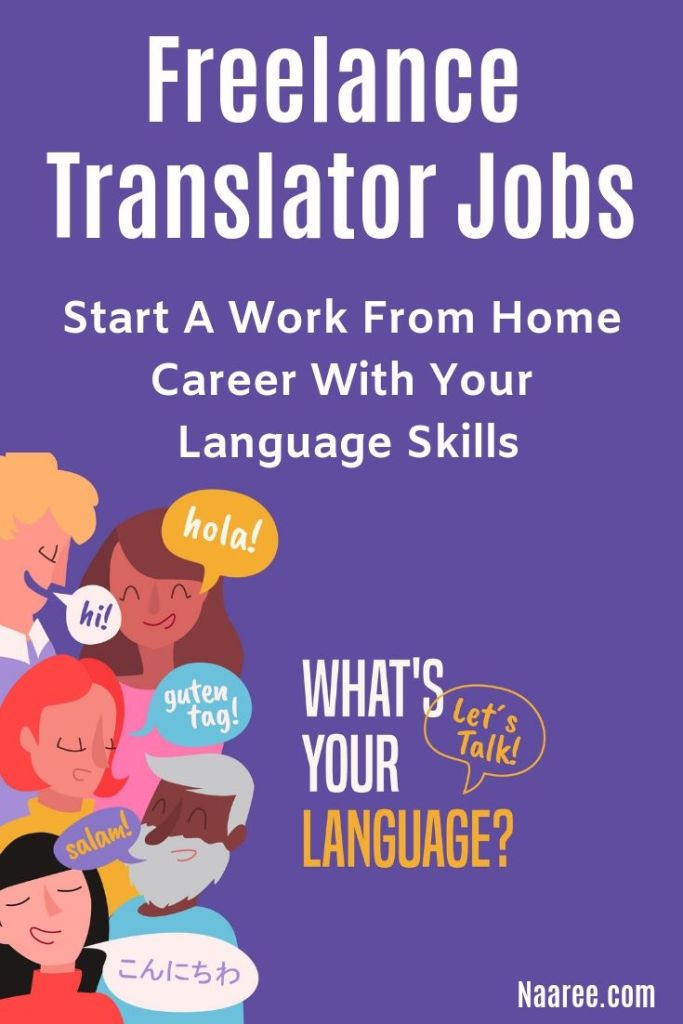 Freelance Translator Jobs: Start A Work From Home Career With Your Language Skills