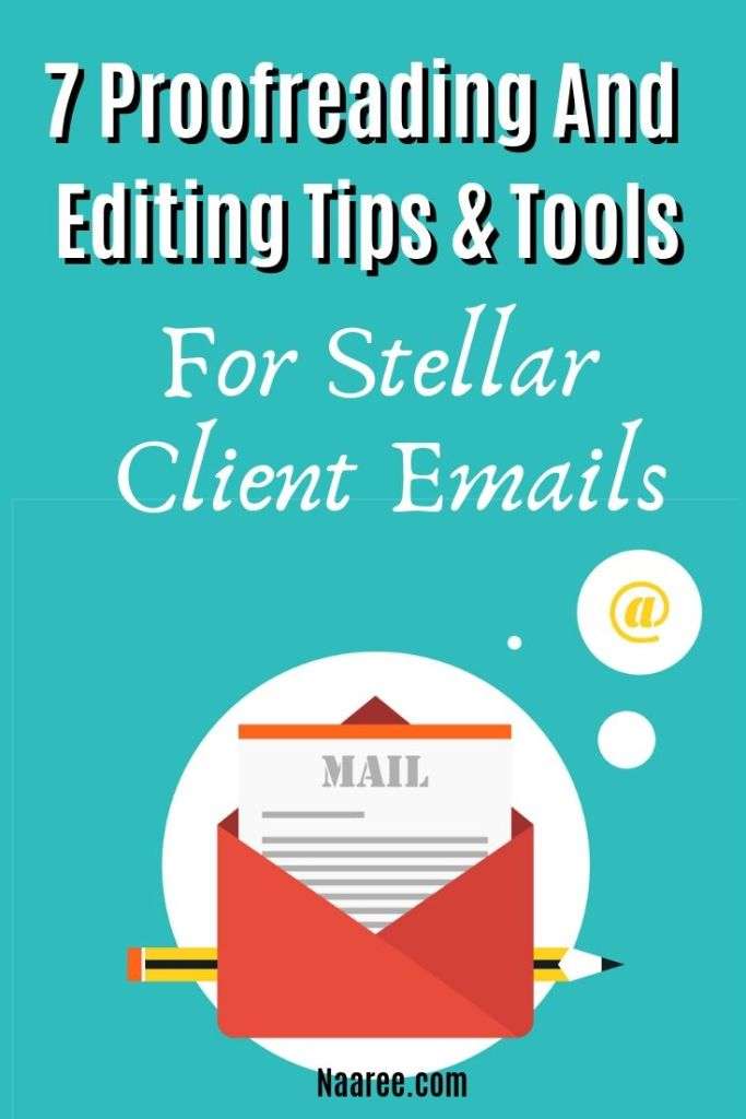 7 Proofreading And Editing Tips And Tools For Stellar Client Emails