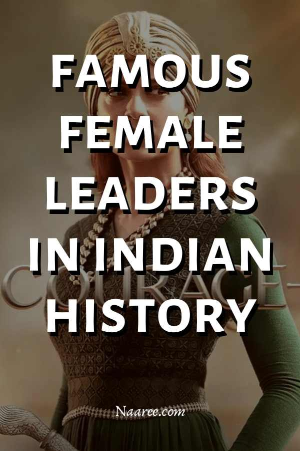 Female Leaders In Indian History