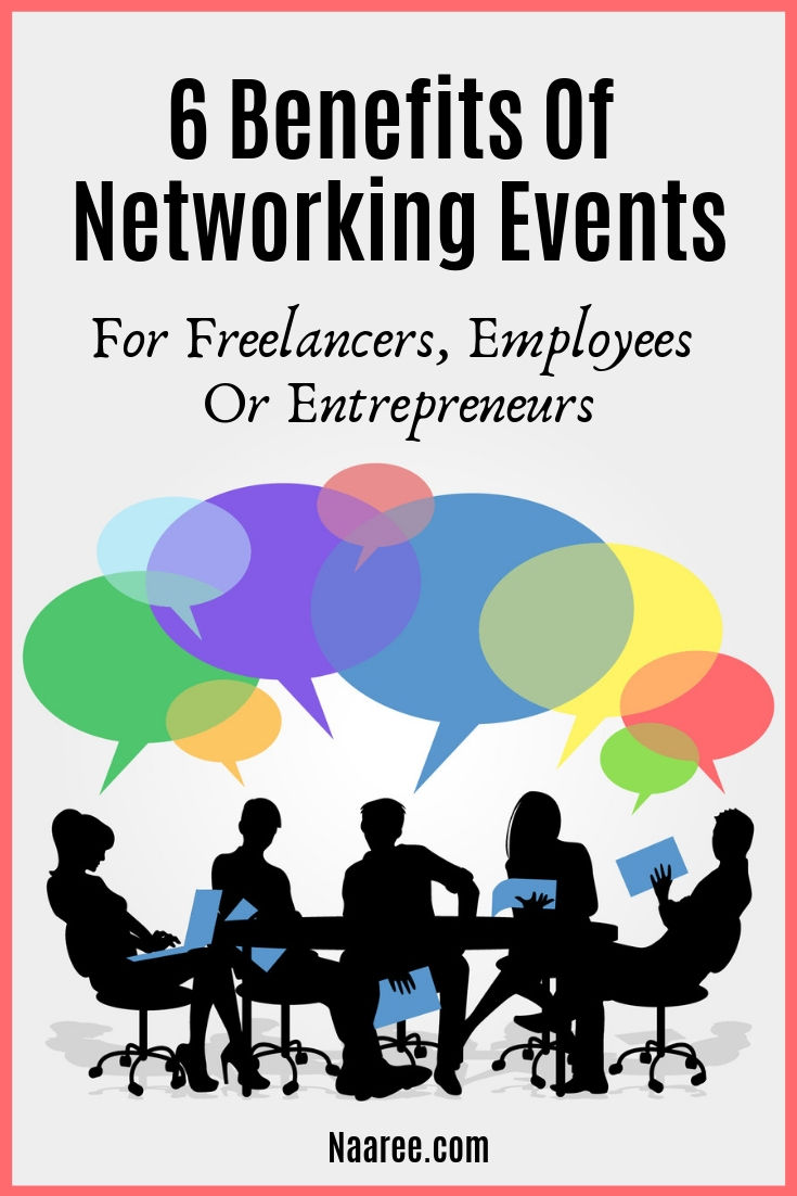 6 Benefits Of Networking Events For Freelancers, Employees Or Entrepreneurs