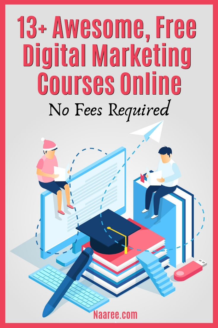 Free Digital Marketing Courses Online No Fees Required