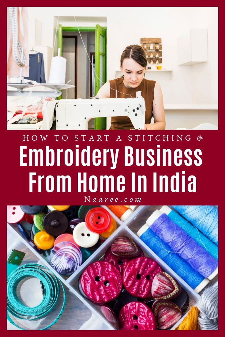 How To Start A Stitching And Embroidery Business From Home In India