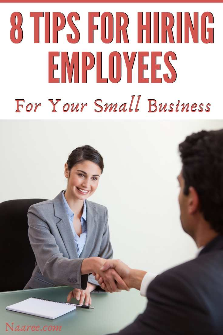 Tips For Hiring Employees For Your Small Business