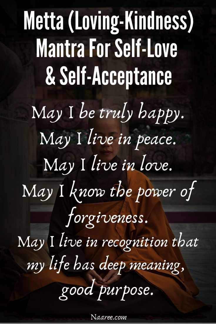 Metta Loving-Kindness Mantra For Self-Love And Self-Acceptance