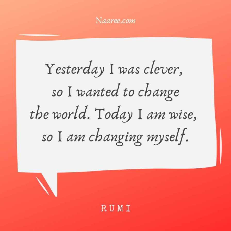 Rumi Change Yourself Quotes