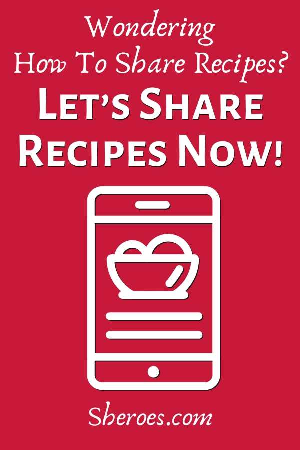 how to share recipes