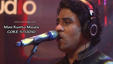 Man Kunto Maula Coke Studio