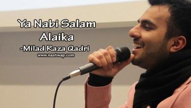 Ya Nabi Salam Alaika by Miad Raza Qadri