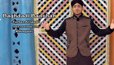 Baghdadi Badshah By Farhan Ali Qadri