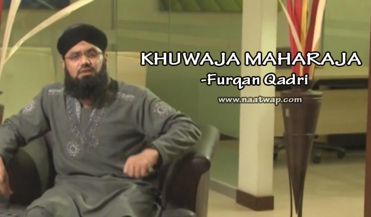 KHUWAJA MAHARAJA By Furqan Qadri