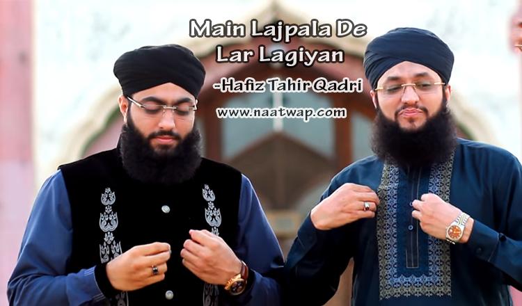 Main Lajpala De Lar Lagiyan By Tahir Qadri
