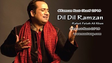 Dil Dil Ramzan By Rahat Fateh Ali Khan