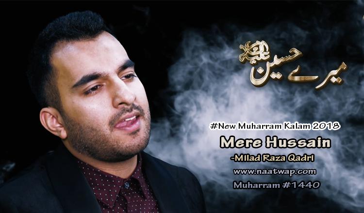 Mere Hussain By Milad Raza Qadri