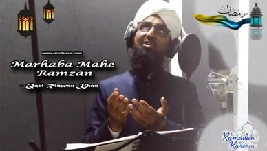Marhaba Mahe Ramzan By Qari rizwan khan