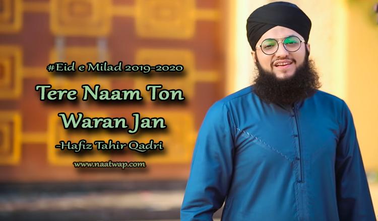 Tere Naam Ton Waran Jan by tahir qadri